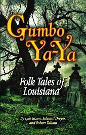 GUMBO YA-YA: Folk Tales Of Louisiana