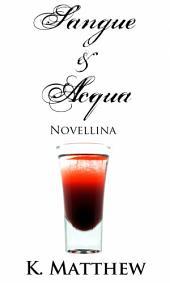Novellina (Sangue e Acqua vol.3)