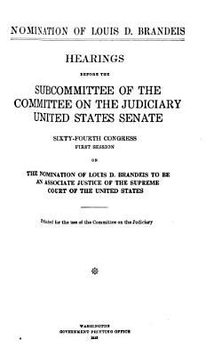 Nomination of Louis D  Brandeis