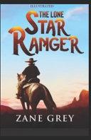 The Lone Star Ranger Illustrated PDF