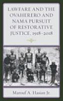 Lawfare and the Ovaherero and Nama Pusuit    1918 2018 PDF