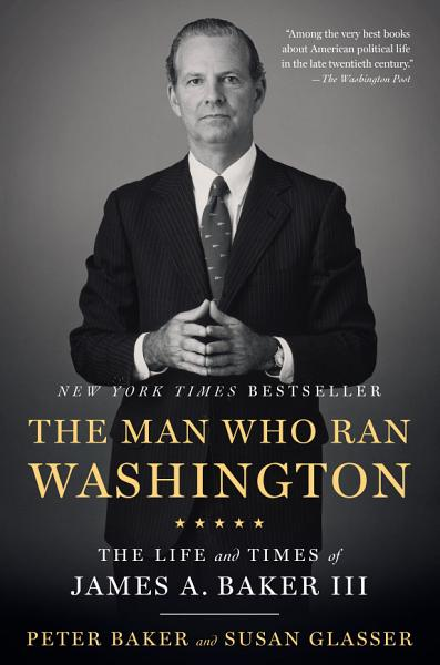 Download The Man Who Ran Washington Book