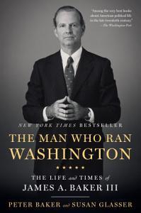 The Man Who Ran Washington Book