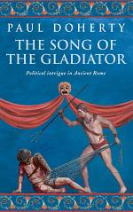 The Song of the Gladiator (Ancient Rome Mysteries, Book 2)