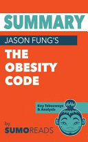 Summary Of Jason Fung S The Obesity Code Book PDF