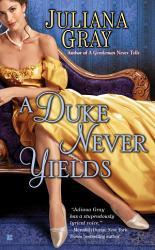 A Duke Never Yields Book PDF