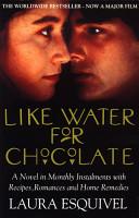 Like Water For Chocolate PDF