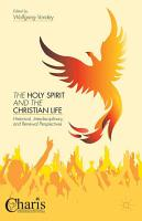 The Holy Spirit and the Christian Life PDF