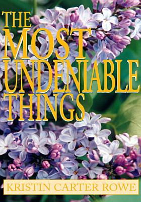 The Most Undeniable Things PDF