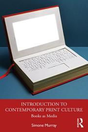 Introduction to Contemporary Print Culture PDF