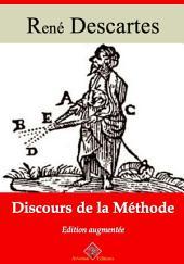 Discours de la méthode: Nouvelle édition augmentée