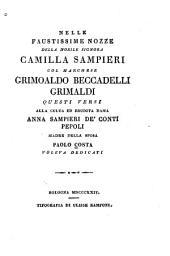 Nelle faustissime nozze della nobile signora Camilla Sampieri col marchese Grimoaldo Beccadelli Grimaldi questi versi dedicati