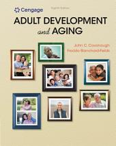 Adult Development and Aging: Edition 8