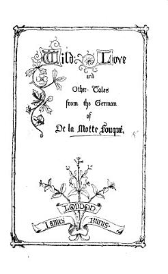 Wild Love and Other Tales  from the German PDF