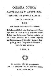 Corona gótica, castellana, y austriaca: dividida en quatro partes