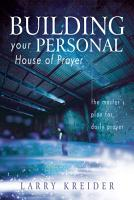 Building your Personal House of Prayer PDF