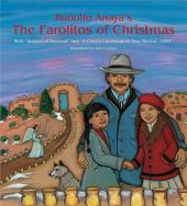 "Rudolfo Anaya's The Farolitos of Christmas: With ""Season of Renewal"" and ""A Child's Christmas in New Mexico, 1944"""