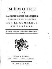 Mémoire sur la Compagnie des Indes précedé d'un discours sur le commerce en général