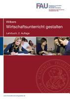 Wirtschaftsunterricht gestalten  Lehrbuch  2  Auflage PDF