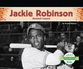 Jackie Robinson: Baseball Legend: Baseball Legend