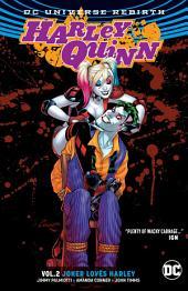 Harley Quinn Vol. 2: Joker Loves Harley: Volume 2, Issues 8-13