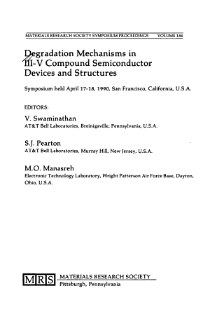 Degradation Mechanisms in III V Compound Semiconductor Devices and Structures  Volume 184 PDF
