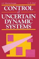Control of Uncertain Dynamic Systems PDF
