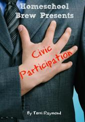Civic Participation: Seventh Grade Social Science Lesson, Activities, Discussion Questions and Quizzes