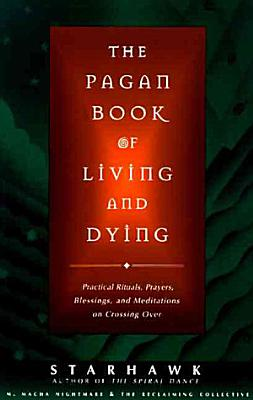 The Pagan Book of Living and Dying PDF