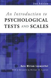 An Introduction to Psychological Tests and Scales: Edition 2