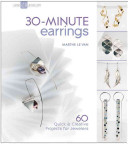 30 minute Earrings
