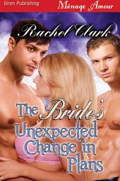 The Bride's Unexpected Change in Plans