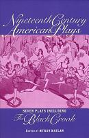 Nineteenth Century American Plays PDF