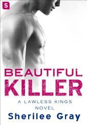 Beautiful Killer: A Lawless Kings Romance