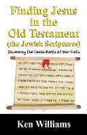 Finding Jesus in the Old Testament  the Jewish Scriptures  PDF