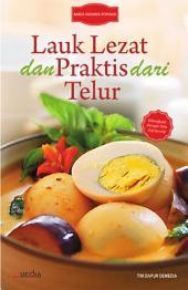 Lauk Lezat dan Praktis dari Telur