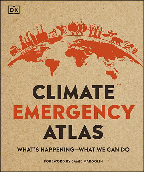 Download Climate Emergency Atlas Book