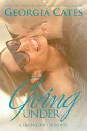 Going Under: A Going Under Novel Book 1