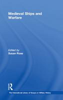 Medieval Ships and Warfare PDF
