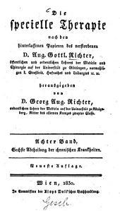 Die specielle Therapie: Chronische Krankheiten ; 6. Abtheilung, Volume 8