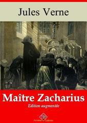 Maître Zacharius: Entièrement illustré - Arvensa éditions