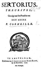 Sertorius, treurspel; gevolgt naar het Fransche [by J. Haverkamp], etc