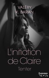 L'initiation de Claire - Tenter