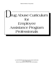 Drug Abuse Curriculum for Employee Assistance Program Professionals