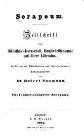 Serapeum: Zeitschrift für bibliothekwissenschaft, handschriftenkunde und ältere litteratur, Bände 25-26