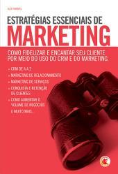 Estratégias essenciais de marketing