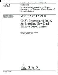 Medicare Part D Cms S Process And Policy For Enrolling New Dual Eligible Beneficiaries PDF