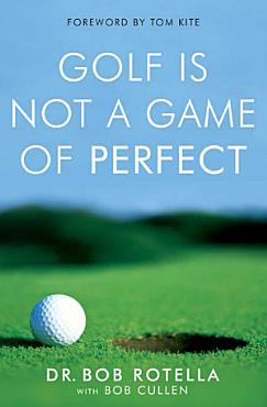 Golf is Not a Game of Perfect PDF