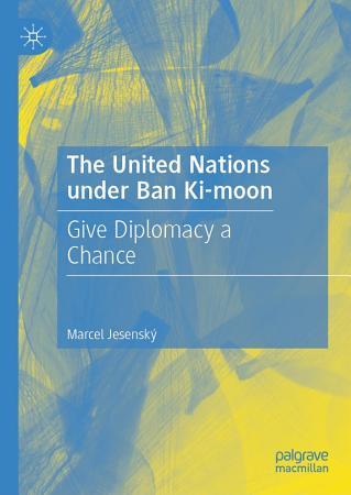 The United Nations under Ban Ki moon PDF