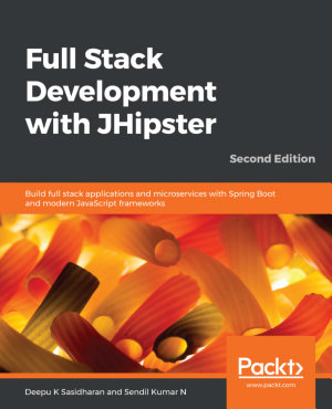 Full Stack Development with JHipster PDF